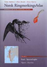 Norwegian Bird Ringing Atlas (Volume 2 Pigeons-Passerines)