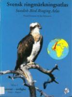 Swedish Bird Ringing Atlas (Volume 1 Divers-Raptors)