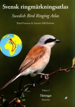 Swedish Bird Ringing Atlas (Volume 3 Passerines)
