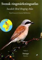 Swedish Bird Ringing Atlas (Volume 3 Passerines)